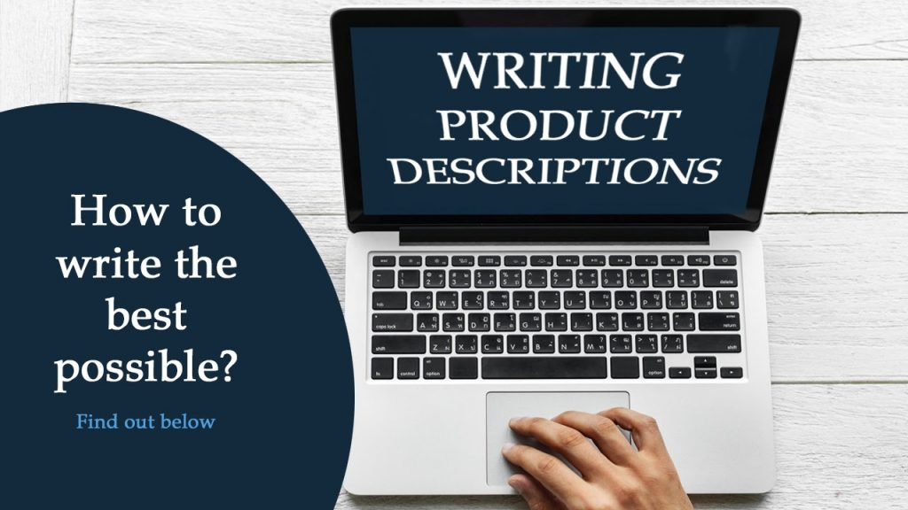 How to write the best product descriptions possible