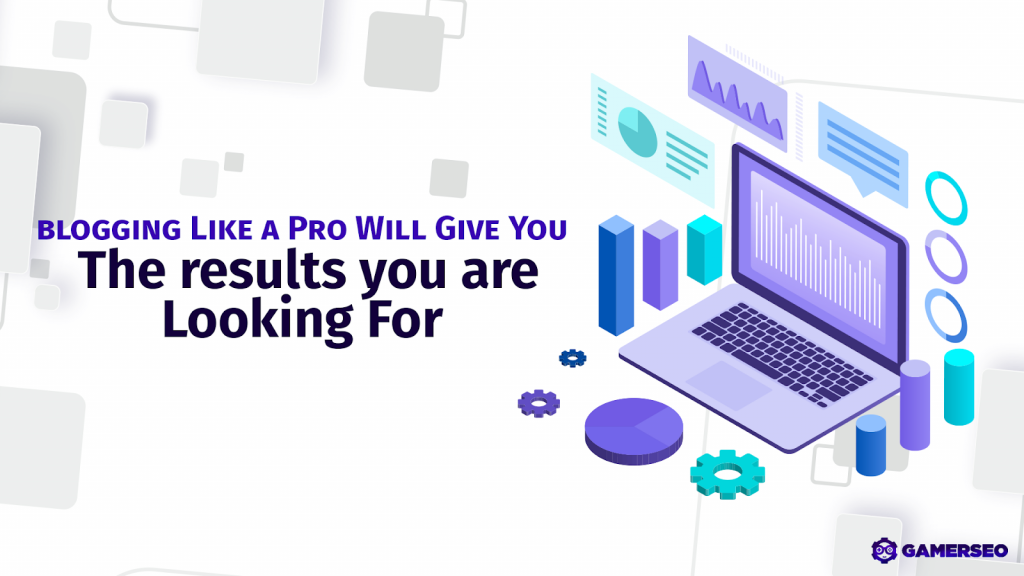 blogging like a pro Gamerseo graphic