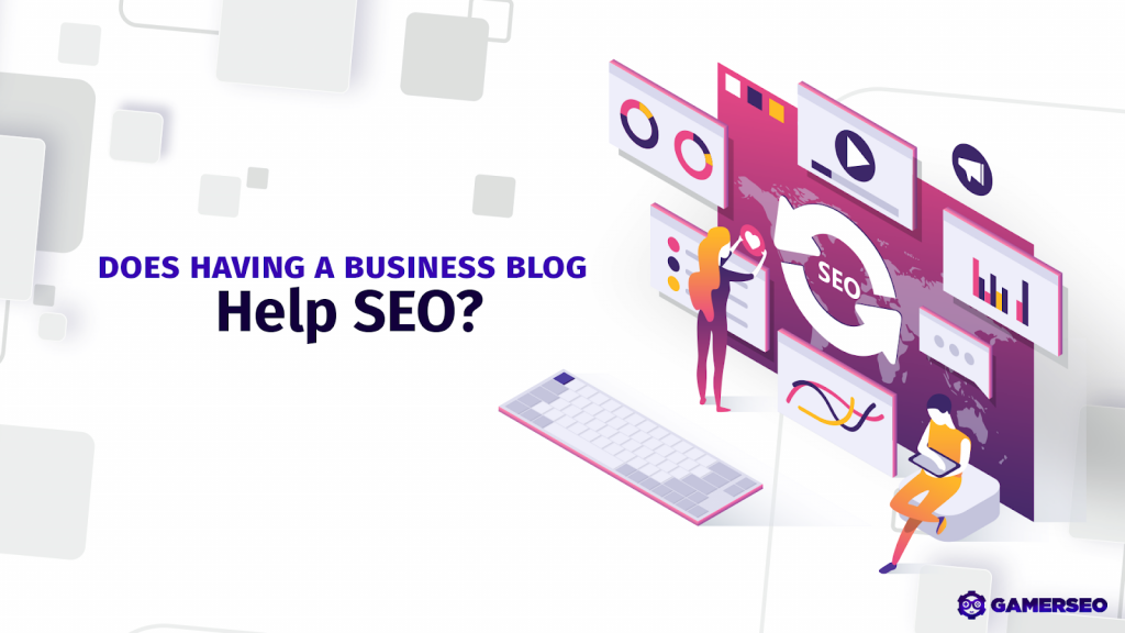 improving SEO with blogging in GamerSEO