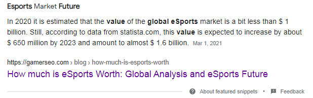 """example of gamerseo featured snippet """"esport market future"""""""
